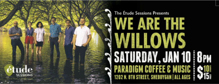 The Étude Sessions Presents: We are the Willows Thumbnail